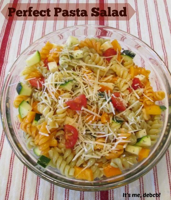 Perfect Pasta Salad- It's me, debcb!