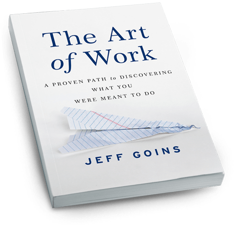 The Art of Work by Jeff Goins- It's me, debcb
