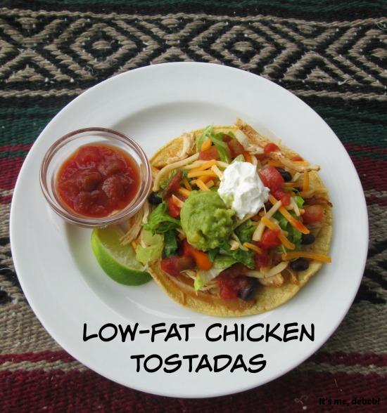 Low-fat Chicken Tostadas- It's me, debcb!