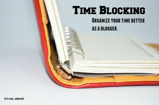 Time Blocking for a Blogger- It's me, debcb!