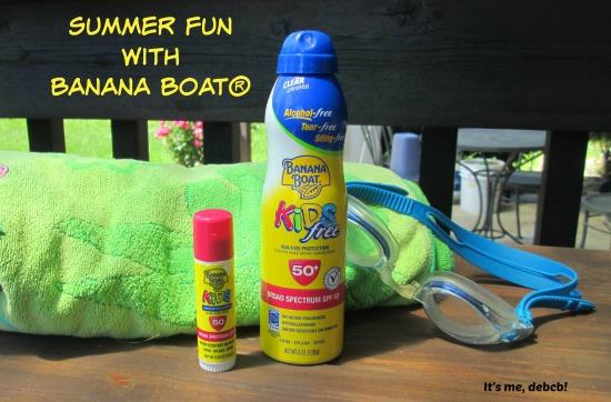 Summer Fun with Banana Boat- It's me, debcb!