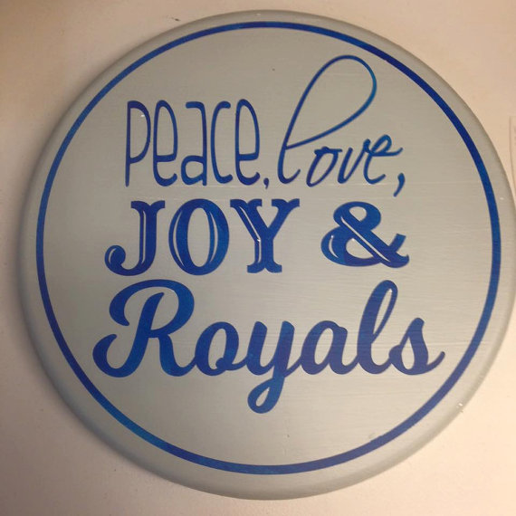 Peace Love and Royals Sign