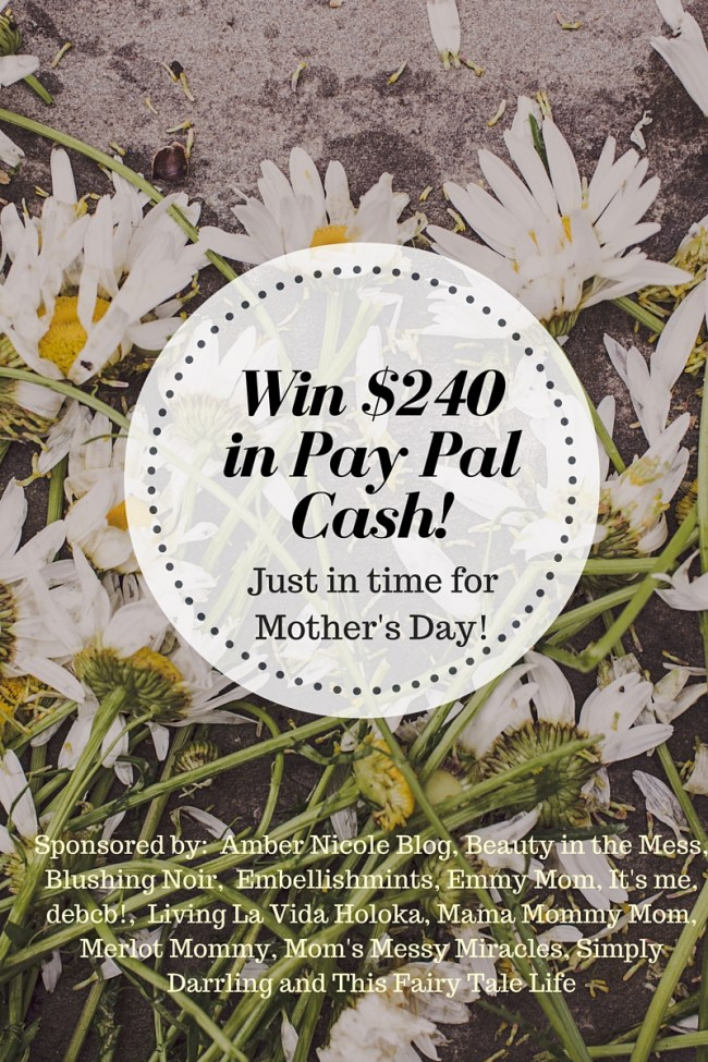 Mother's Day $240 Pay Pal Cash Giveaway!! (3)