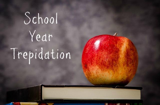 School Year Trepidation