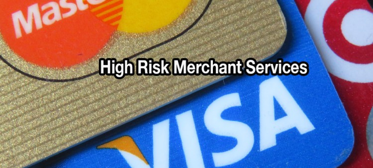>Credit Card Processing For High Risk Merchants