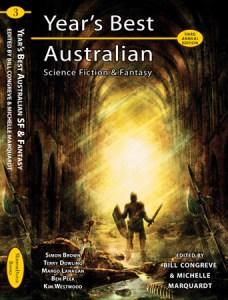 Years Best Australian Science Fiction & Fantasy 2006