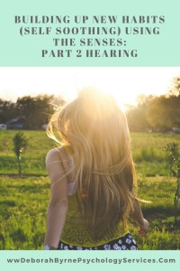 Buidling new habits using the senses part 2 hearing