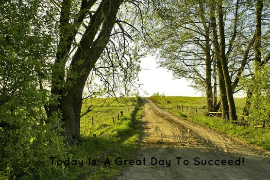 today-is-a-great-day-to-succeed