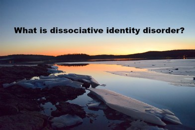 What is dissociative identity disorder