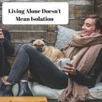 Living alone doesn't mean isolation DBpsychology
