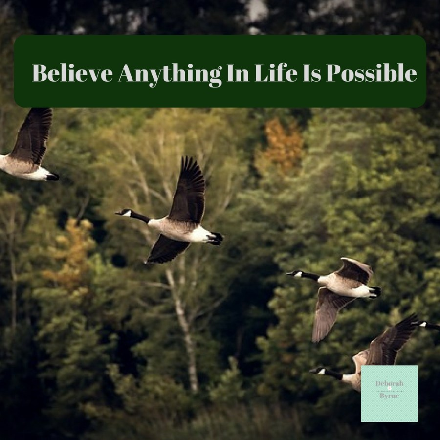 Believe Anything In Life Is Possible DBpsychology 3
