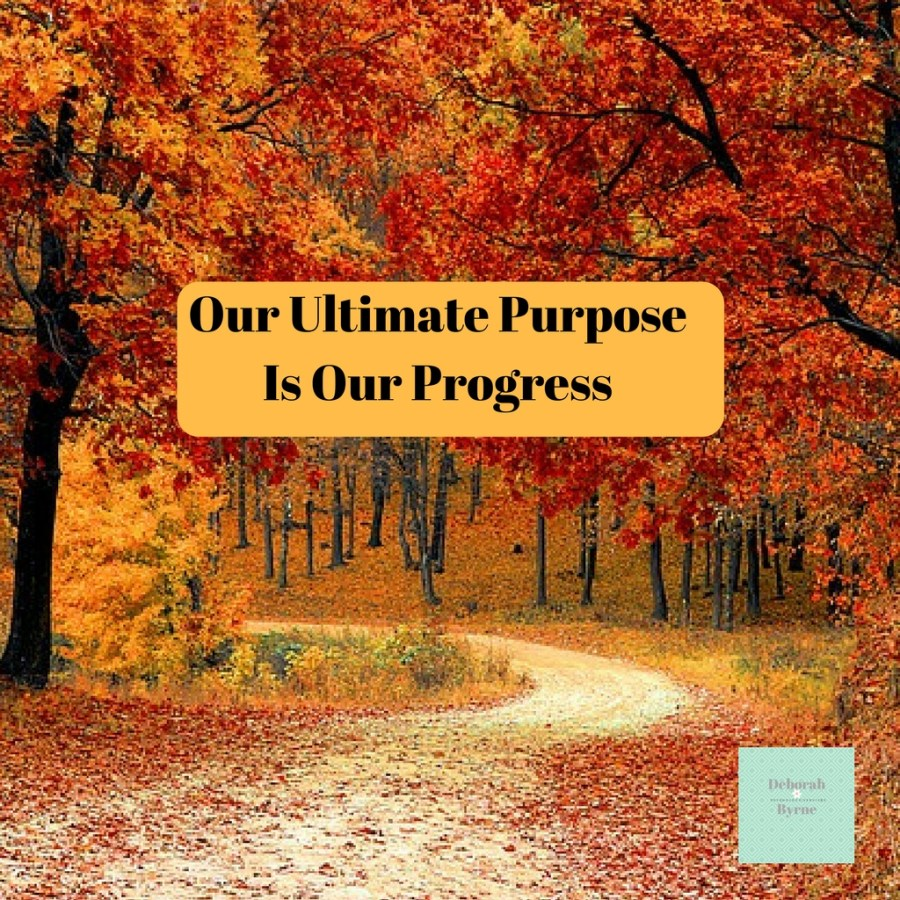 Our ultimate purpose is our progress Dbpsychology 1