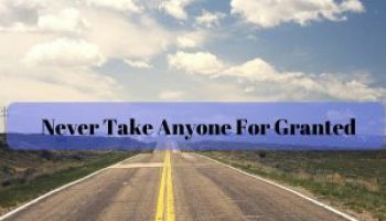 Life Is Your Gift Never Take It For Granted Thursdaythoughts