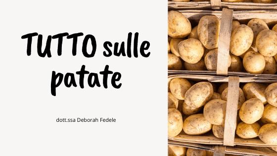 Tutto sulle patate: ciò che devi sapere!