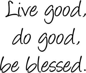 Proverbs 3LiveGoodDoGoodBeBlessed