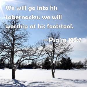 Psalm 132 7