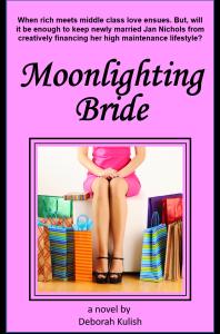 Moonlighting Bride, a novel by Deborah Kulish