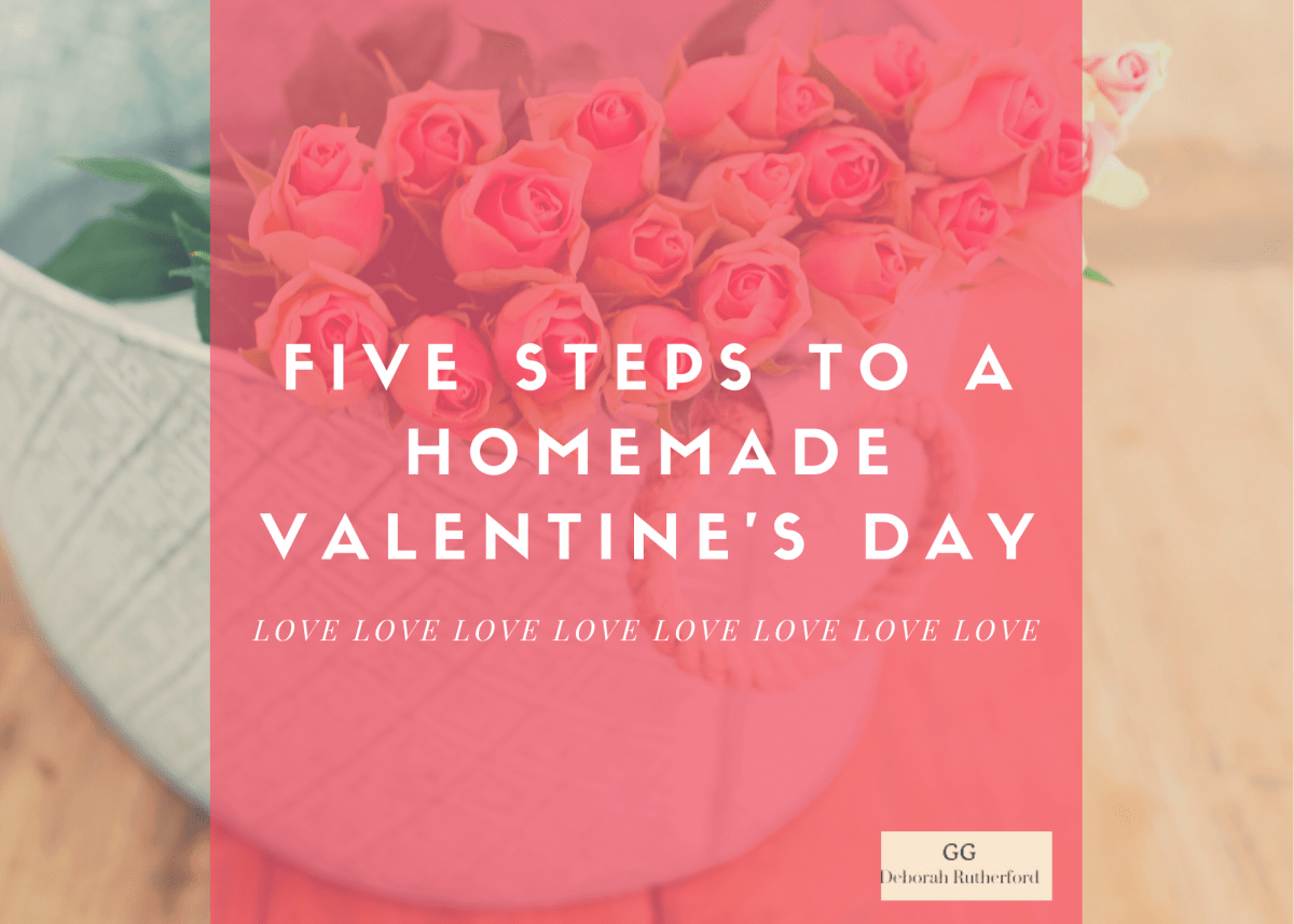 Five Steps to a Homemade Valentine's Day