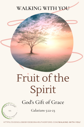Walking With You - Fruit of the Spirit