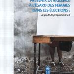 Les « SentinELLES » contre les violences envers les femmes pendant les élections : un projet de l'Observatoire de la parité
