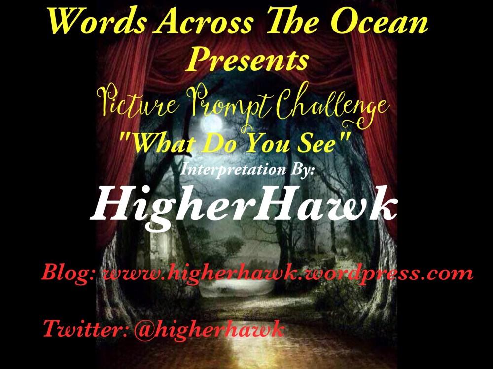 #PicturePromptChallenge by HigherHawk (1/3)