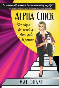 Alpha Chick: Five Steps for Moving from Pain to Power