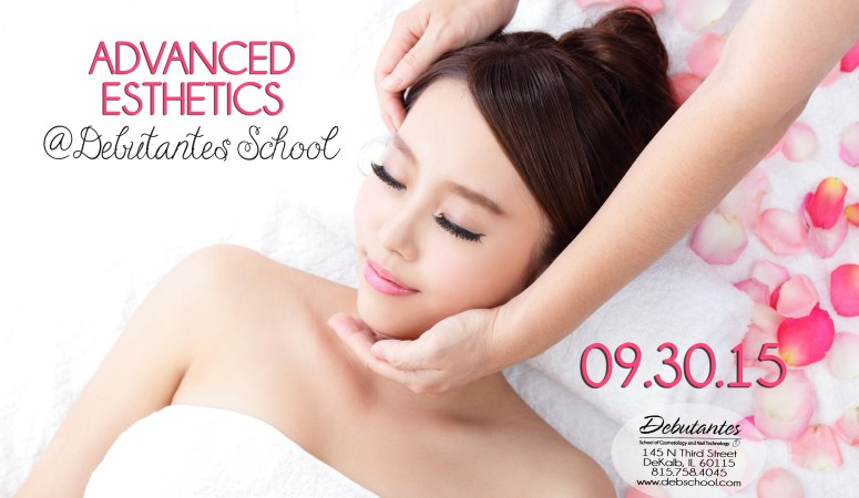 Advanced Esthetics Being Offered @ Debutantes School! 09.30.15
