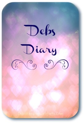 Debs Diary: A Glimpse Into My Life…#5