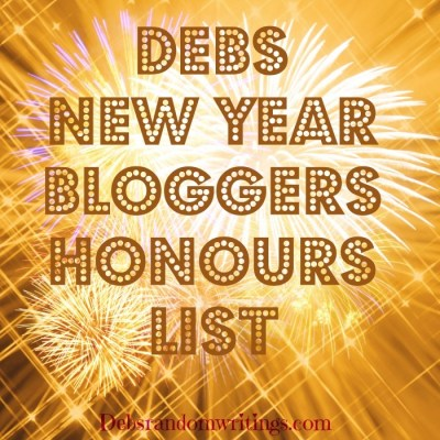 Debs New Year Bloggers Honours List…