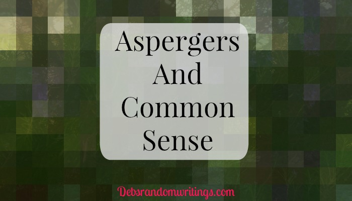 Aspergers And Common Sense