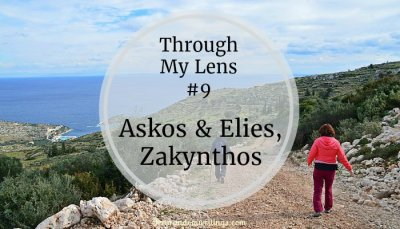 A Walk Around Askos And Elies, Zakynthos – Through My Lens