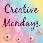 Creative Monday linky