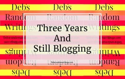 Three Years And Still Blogging