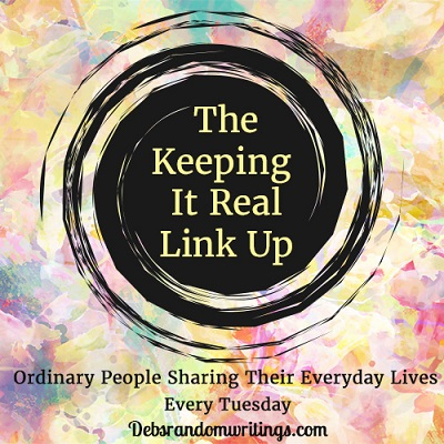 The Keeping It Real Link Up 20/02/2018