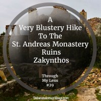 A Blustery Hike To The St Andreas Monastery Ruins, Zakynthos