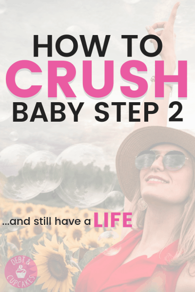 how to crush baby step 2 and still have fun