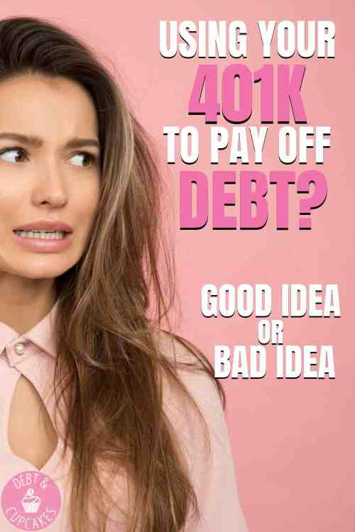 Should you take an early 401k withdrawal to payoff debt