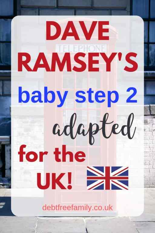 Dave Ramsey UK Baby Step 2, dave ramsey, dave ramsey uk, debt snowball uk, dave ramsey debt snowball uk, warren shute debt snowball, debt repayment, debt avalanche,