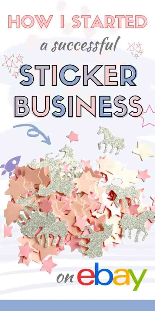 How I started a sticker business on eBay. Learn how to start a profitable sticker business without machinery or startup costs. #craftbusiness #stickers #sellingstickers #makingmoneyonline #onlinebusiness #makemoney #extracash