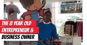 The 8 year old kid entrepreneur and business owner – kids & money