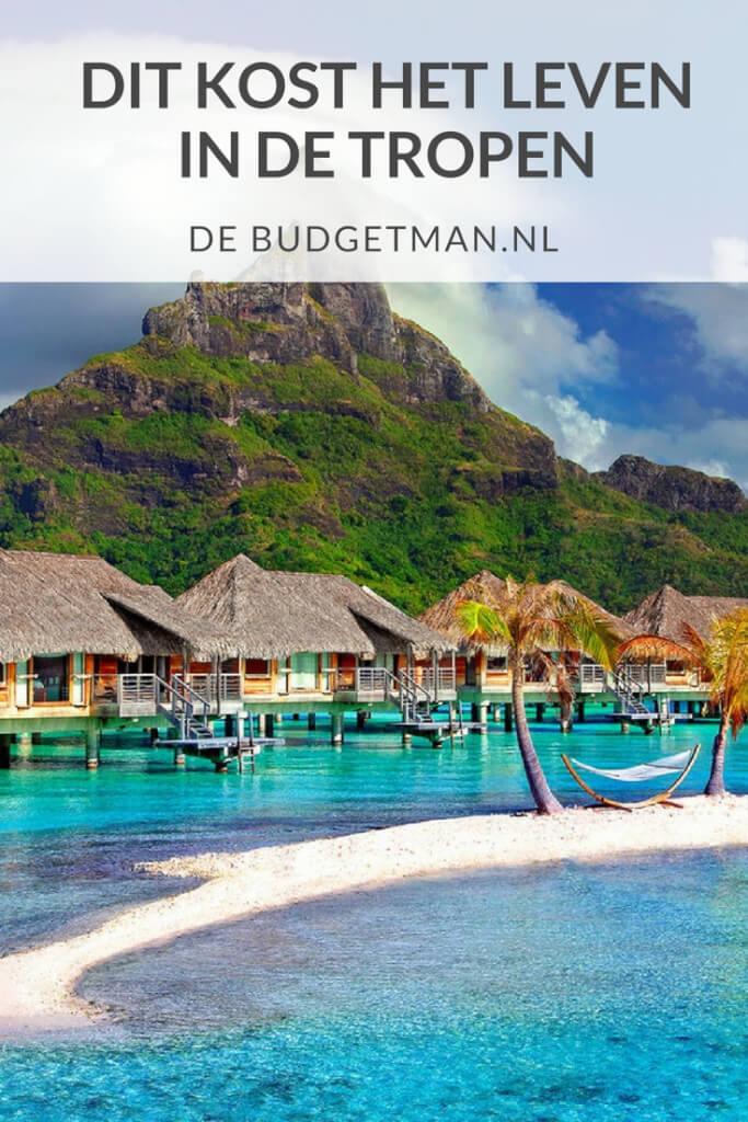 Dit kost het leven in de tropen; debudgetman.nl