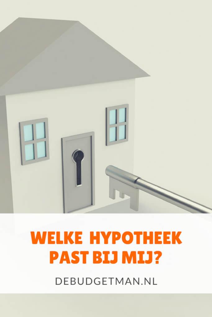 welke hypotheek past bij mij; debudgetman.nl