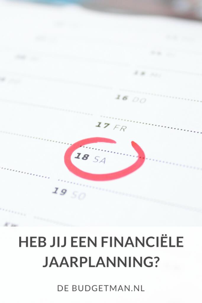 heb jij een financiële jaarplanning; jaarplan; debudgetman.nl