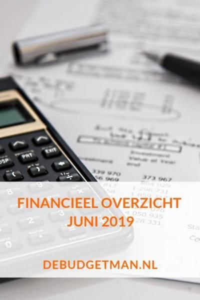 Financieel overzicht juni 2019 #geld #sparen #DeBudgetman