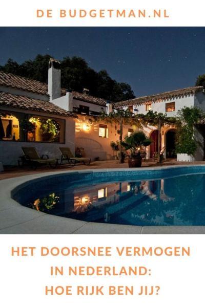Het doorsnee vermogen in Nederland: hoe rijk ben jij? #vermogen #geld #welvaart #DeBudgetman