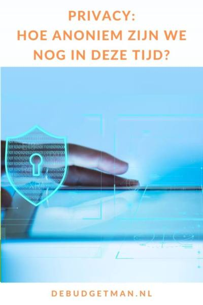 privacy: hoe anoniem zijn we nog? #online #privacy #DeBudgetman