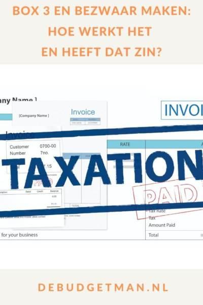 Box 3 en bezwaar maken: hoe werkt het en heeft dat zin? #belasting #geldbesparen #DeBudgetman