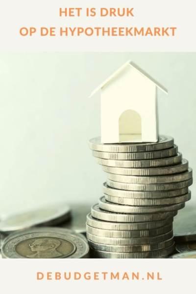 Het is druk op de hypotheekmarkt #huizen #hypotheek #geldbesparen #DeBudgetman