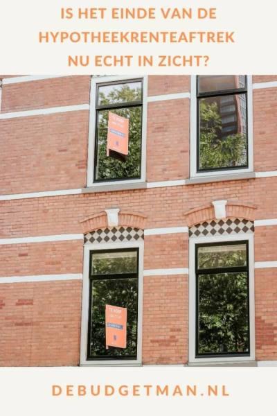 Is het einde van de hypotheekrenteaftrek nu echt in zicht? #huizen #hypotheek #DeBudgetman
