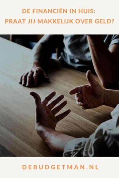 De financiën in huis: praat jij gemakkelijk over geld? #geld #schulden #besparen #DeBudgetman
